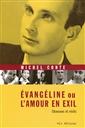 Évangéline ou l'amour en exil