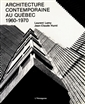 Architecture contemporaine au Québec - 1960-1970
