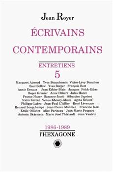 Écrivains contemporains - Entretiens 5 - 1986-1989