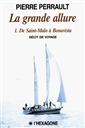 La grande allure - I. De Saint-Malo à Bonavista