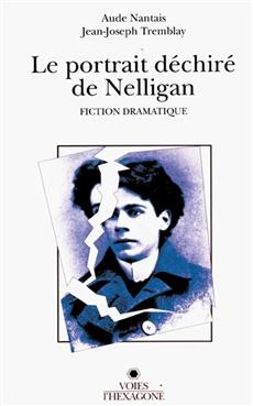 Le portrait déchiré de Nelligan - Fiction dramatique
