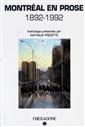 Montréal en prose - 1892-1992