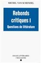 Rebonds critiques T. 1