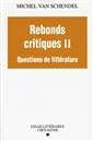 Rebonds critiques T. 2