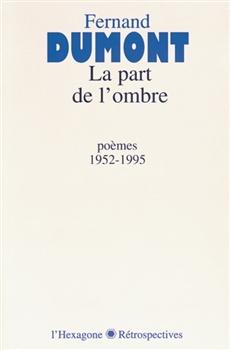 La part de l'ombre  - poèmes 1952-1995