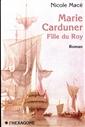 Marie Carduner - Fille du Roy