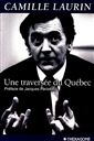 Une traversée du Québec