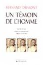 Fernand Dumont - Un témoin de l'homme