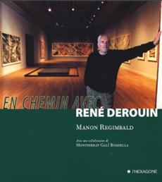 En chemin avec René Derouin