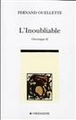 L'inoubliable - Chronique II