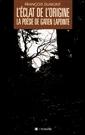 L'éclat de l'origine - La poésie de Gatien Lapointe