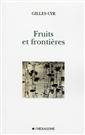 Fruits et frontières