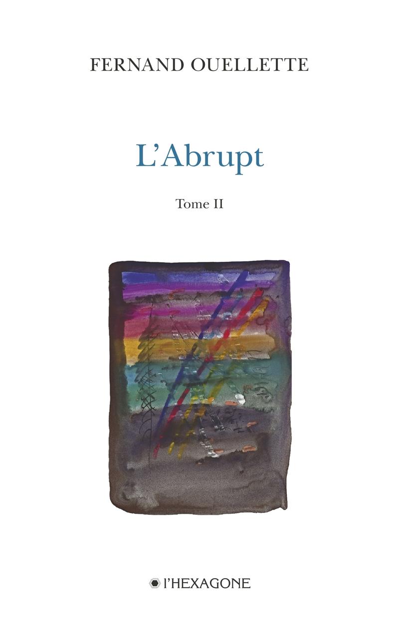 L'Abrupt - Tome 2