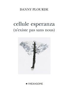 Cellule esperanza - (n'existe pas sans nous)