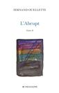 L'Abrupt - Tome 2 - Gravir. Poèmes 2007-2008