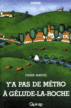 Y'a pas de métro à Gélude-la-Roche