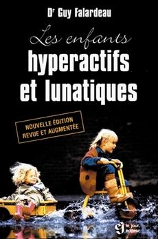 Enfant hyperactif et lunatique