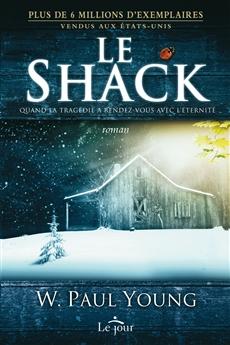 Le Shack - Quand la tragédie a rendez-vous avec l'éternité
