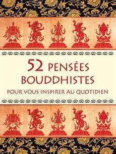 52 pensées bouddhistes - Pour vous inspirer au quotidien