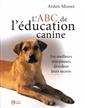 L'ABC de l'éducation canine