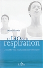 livre Le tao de la respiration de l'auteur Dennis Lewis
