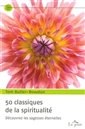 livre 50 classiques de la spiritualité de l'auteur Tom Butler-Bowdon