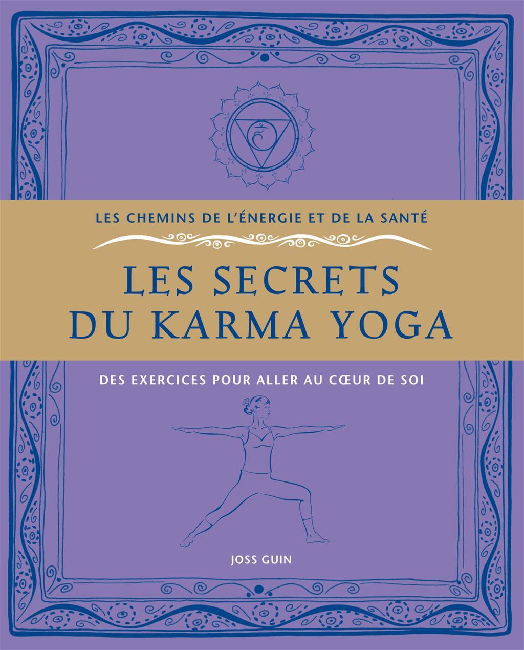 Livre Les secrets du karma yoga   Le Jour