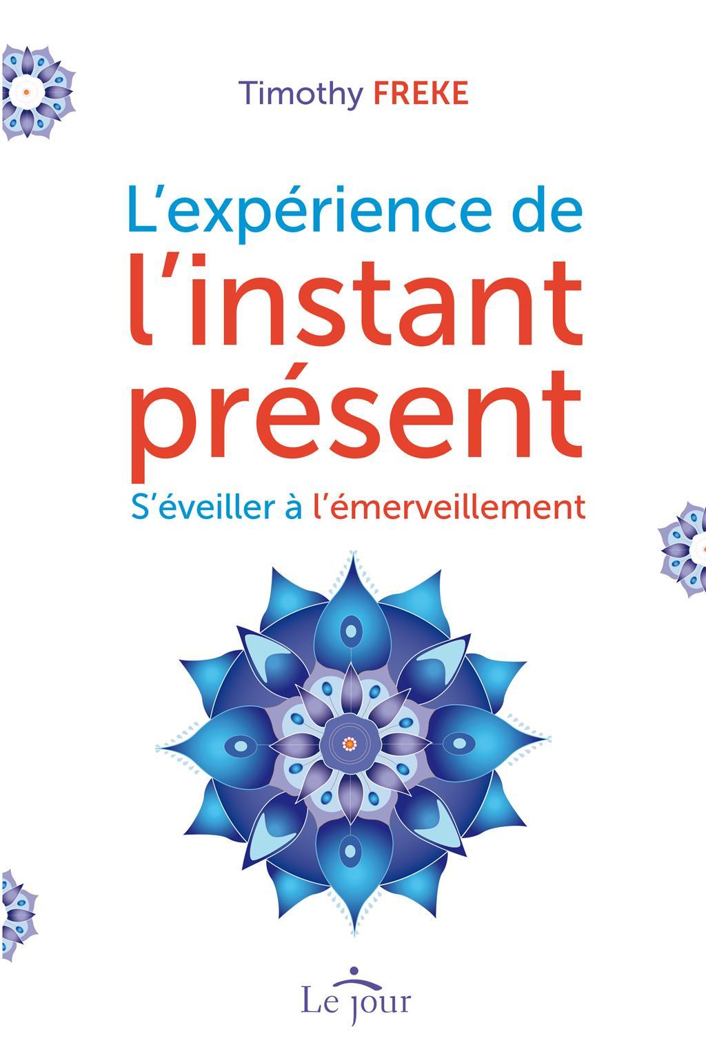 L'expérience de l'instant présent