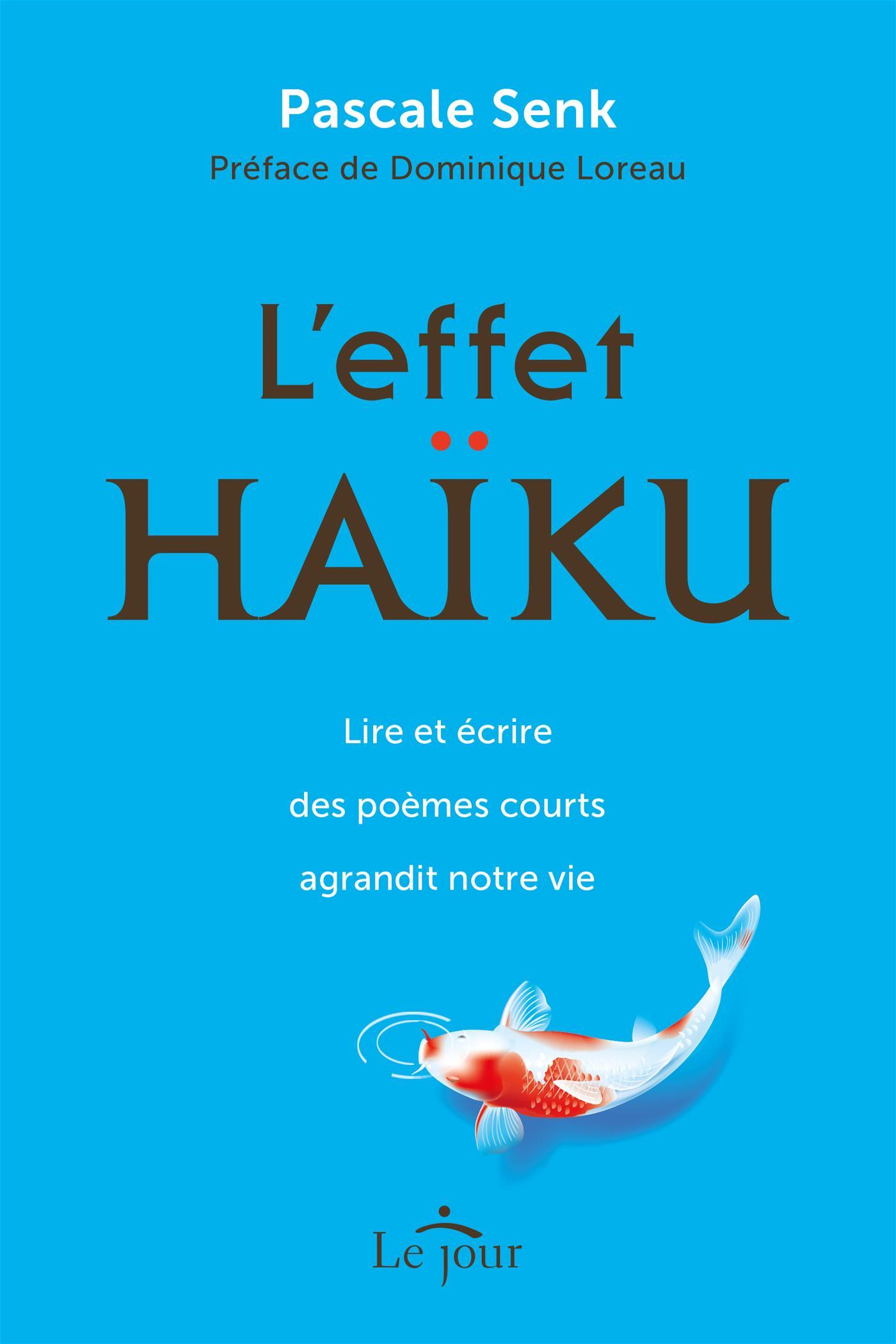 Livre L'effet Haïku - Lire et écrire des poèmes courts ...