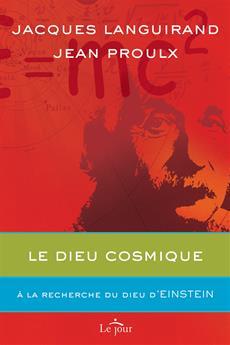 Le dieu cosmique - À la recherche du dieu d'Einstein
