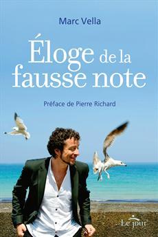Eloge De La Fausse Note
