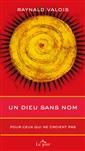 livre Un Dieu sans nom de l'auteur Raynald Valois