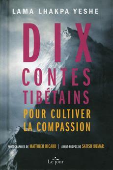 10 contes tibétains - pour cultiver la compassion