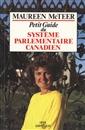 Petit guide du système parlementaire canadien
