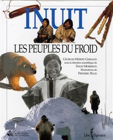 Inuit - Les Peuples du Froid