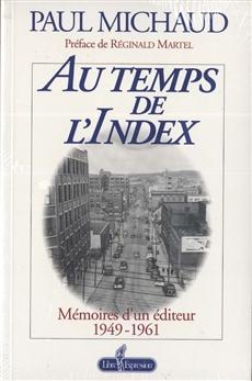 Au temps de l'Index - Mémoires d'un éditeur 1949-1961