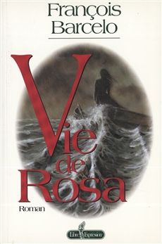 Vie de Rosa