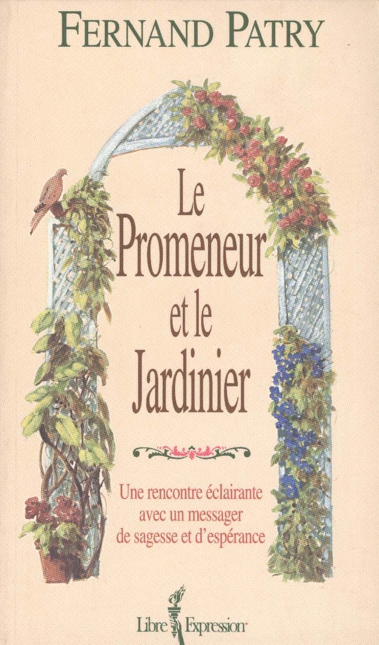 Promeneur et le jardinier ou