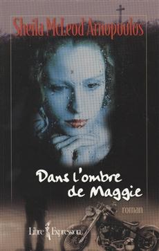 Dans l'ombre de Maggie