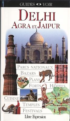 Guides Voir : Delhi Agra et Jaipur