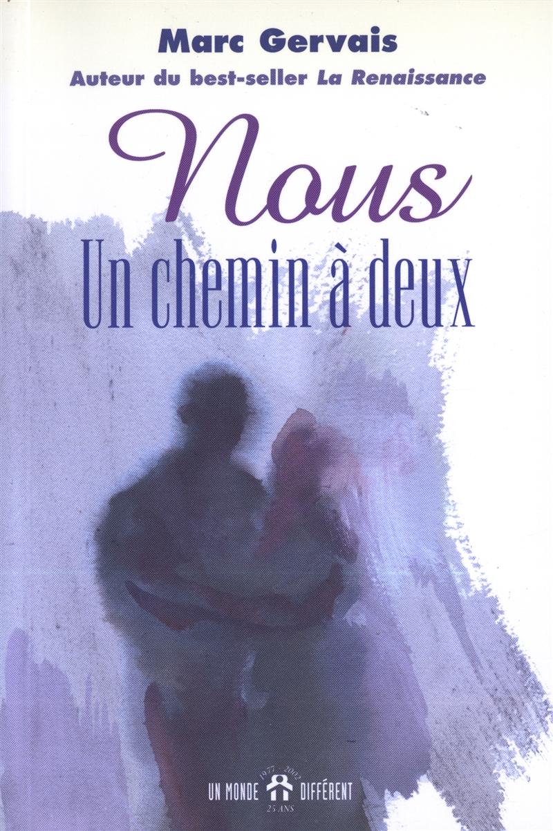 Livre Nous Un Chemin A Deux Messageries Adp
