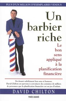 Un barbier riche - Le bon sens appliqué à la planification financière