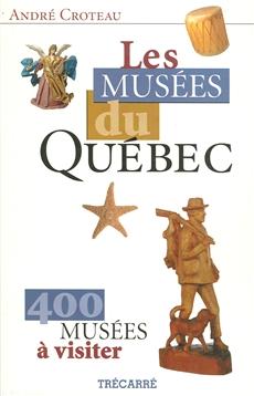 Les Musées du Québec