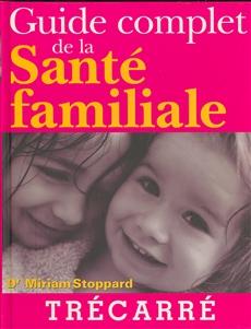 Guide Complet De La Sante Familiale