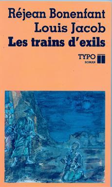 Les trains d'exils