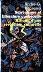Surréalisme et littérature québécoise - Histoire d'une révolution culturelle
