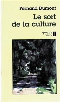 Le sort de la culture