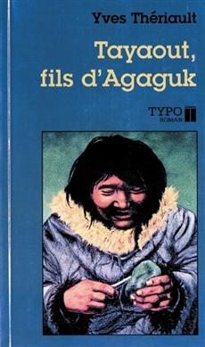 Tayaout - Fils d'Agaguk