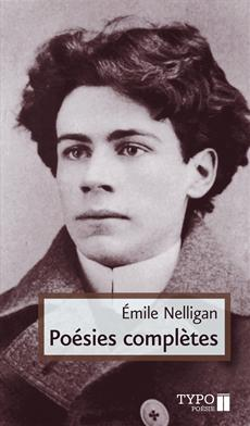 Poésies complètes - Nelligan