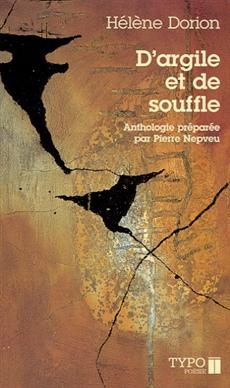 D'argile et de souffle - (Poèmes choisis 1983-2000)